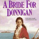 A BRIDE FOR DONNIGAN BY JANETTE OKE IN SOFT COVER - WOMEN OF THE WEST SERIES