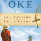 THE CALLING OF EMILY EVANS BY JANETTE OKE IN SOFT COVER -USED WITH FREE SHIPPING