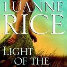 LIGHT OF THE MOON BY LUANNE RICE IN SOFT COVER - GOOD CONDITION - FREE SHIPPING