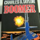 BOOMER BY CHARLES D TAYLOR IN SOFT COVER - USED - INCLUDES FREE SHIPPING
