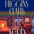 ICED -A REGAN REILLY MYSTERY- BY CAROL HIGGINS CLARK IN HARDCOVER BOOK 3