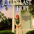 JULIA'S LAST HOPE BY JANETTE OKE IN SOFT COVER FREE SHIPPING