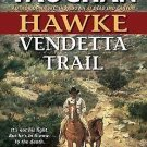 HAWKE VENDETTA TRAIL BY ROBERT VAUGHN IN SOFT COVER W/FREE SHIPPING