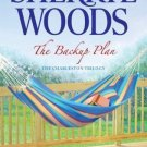 THE BACKUP PLAN - BOOK 1 OF CHARLESTON TRILOGY BY SHERRYL WOODS IN SOFT COVER