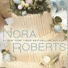 SAVOR THE MOMENT BOOK 3 OF THE BRIDES QUARTET BY NORA ROBERTS