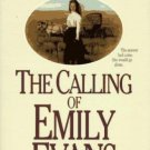 THE CALLING OF EMILY EVANS BY JANETTE OKE IN SOFT COVER WITH FREE SHIPPING