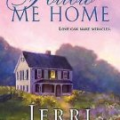 FOLLOW ME HOME IN SOFT COVER BY JERRI CORGIAT BOOK 2 OF THE O'MALLEY SISTERS