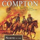 NORTH TO THE SALT FORK A RALPH COMPTON BY DUSTY RICHARDS IN SOFTCOVER FREE SHIP