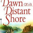 DAWN ON A DISTANT SHORE BY SARA DONATI IN SOFT COVER FREE SHIPPING