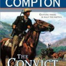 THE CONVICT TRAIL A RALPH COMPTON NOVEL BY JOSEPH A WEST IN SOFT COVER-FREE SHIP