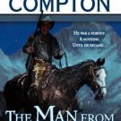 THE MAN FROM NOWHERE A RALPH COMPTON NOVEL BY JOSEPH A WEST IN SOFT COVER