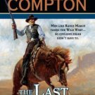 THE LAST MANHUNT - A RALPH COMPTON NOVEL - BY JOSEPH A WEST - SOFT COVER