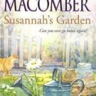 SUSANNAH'S GARDEN BY DEBBIE MACOMBER IN SOFT COVER FREE SHIPPING - ACCEPTABLE