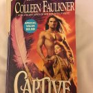 CAPTIVE BY COLLEEN FAULKNER IN SOFT COVER ACCEPTABLE CONDITION -FREE SHIPPING