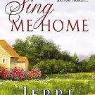 SING ME HOME BY JERRI CORGIAT IN SOFT COVER WITH FREE SHIPPING