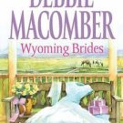 WYOMING BRIDES - DENIM AND DIAMONDS - THE WYOMING KID BY DEBBIE MACOMBER...
