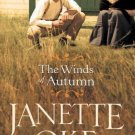 THE WINDS OF AUTUMN SEASONS OF THE HEART #2 BY JANETTE OKE IN SOFT COVER