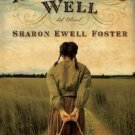 ABRAHAM'S WELL BY SHARON EWELL FOSTER IN SOFT COVER WITH FREE SHIPPING - USED