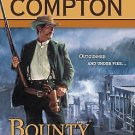BOUNTY HUNTER BY JOSEPH A WEST - A RALPH COMPTON NOVEL IN SOFT COVER FREE SHIP