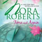 TIME AND AGAIN IN SOFT COVER BY NORA ROBERTS IN GOOD CONDITION - FREE SHIPPING
