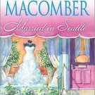 MARRIED IN SEATTLE BY DEBBIE MACOMBER IN SOFT COVER WITH FREE SHIPPING