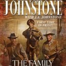 THE FAMILY JENSEN BY WILLIAM W JOHNSTONE & J A JOHNSTONE IN SOFT COVER FREE SHIP