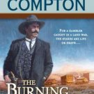 THE BURNING RANGE A RALPH COMPTON NOVEL BY JOSEPH A WEST IN SOFT COVER FREE SHIP