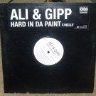 """ALI & GIPP-HARD IN DA PAINT 12"""" VINYL"""