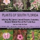 Plants of South Florida, Everglades National Park and the Florida Keys