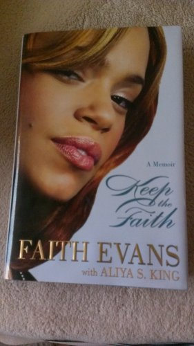 Keep the Faith: A Memoir By Faith Evans [Hardcover] FREE SHIPPING