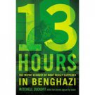 13 HOUR  THE INSIDE ACCOUNT OF WHAT REALLY HAPPENED IN BENGHAZI
