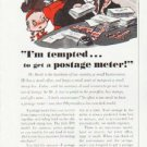 """1957 Pitney-Bowes Ad """"""""I'm tempted"""""""""""