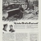 """1942 U.S. Army Ad """"My brother Bill will be 18 next month"""""""