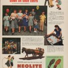"1949 Neolite Shoes Ad ""We put 22 feet down on shoe costs"""