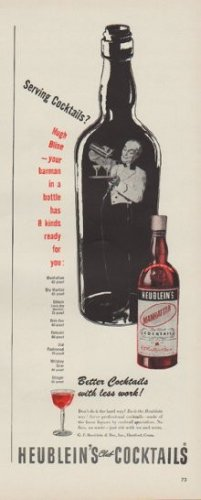 "1949 Heublein's Ad ""Better Cocktails with less work!"""