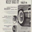 "1958 Kelly Tires Ad ""Kelly Has It!"""