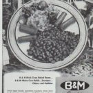 """1942 B & M Ad """"New England Baked Beans"""""""