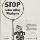 "1942 Bell Telephone Ad ""STOP before calling Washington"""
