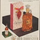 """1953 Old Forester Ad """"The Gift Incomparable"""""""