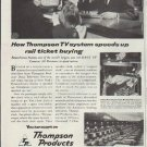 """1957 Thompson Products Ad """"rail ticket buying"""""""