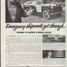 "1957 Eaton Ad ""Emergency shipments get through"""