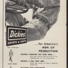 "1952 Dickies Ad ""Dickies are the Work Clothes"""