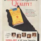 "1951 Fatima Cigarettes Ad ""the Difference is Quality"""
