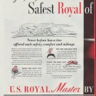 """1948 U. S. Rubber Ad """"Safest Royal"""""""