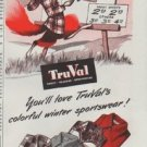 "1948 TruVal Ad ""colorful winter sportswear"""