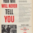 """1952 Procter & Gamble Ad """"Your Wife"""""""