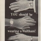 "1963 Waltham Watch Ad ""Waltham watches are for wrists"""