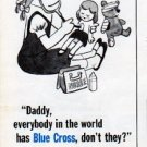 "1962 Blue Cross Ad ""Daddy"""