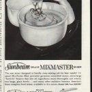 "1961 Sunbeam Mixmaster Ad ""Finest Features"""