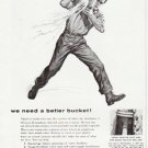 """1957 Cast Iron Pipe Ad """"a better bucket"""""""